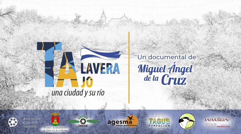 EL DOCUMENTAL «TALAVERA TAJO» DE M. ANGEL DE LA CRUZ EN LOS PREMIOS PÁVEZ 2020